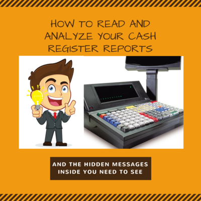 GSB-36: How to Read & Analyze Your Cash Register Report – The Hidden Messages Inside You Need to Know