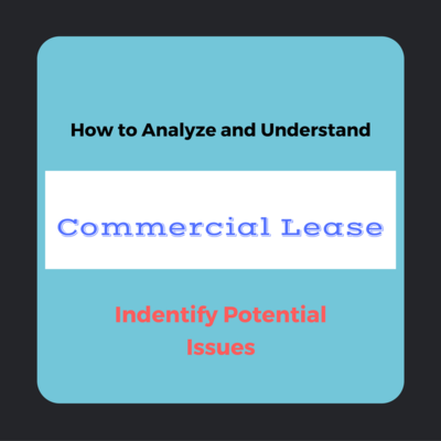 GSB-44: How to Read, Understand and Indentify Potential Issues in a Commercial Lease Agreement
