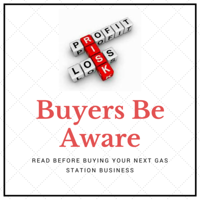 GSB-49: Buyers Be Aware – Listen Before Buying Your Next Gas Station Business